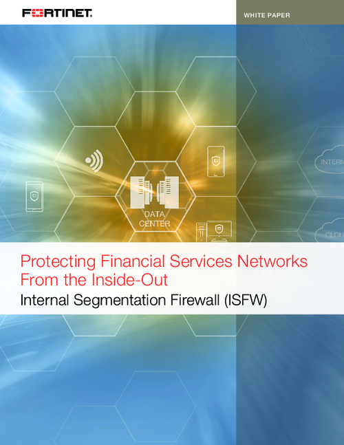 Protecting Financial Services Networks from the Inside-Out