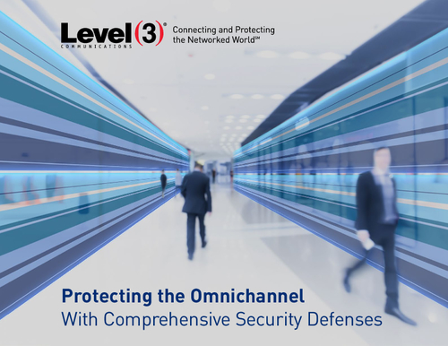 Protecting the Omnichannel With Comprehensive Security Defenses