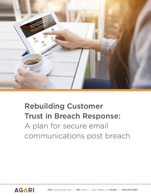 Rebuilding Customer Trust in Breach Response: A Plan for Secure Email Communications Post Breach