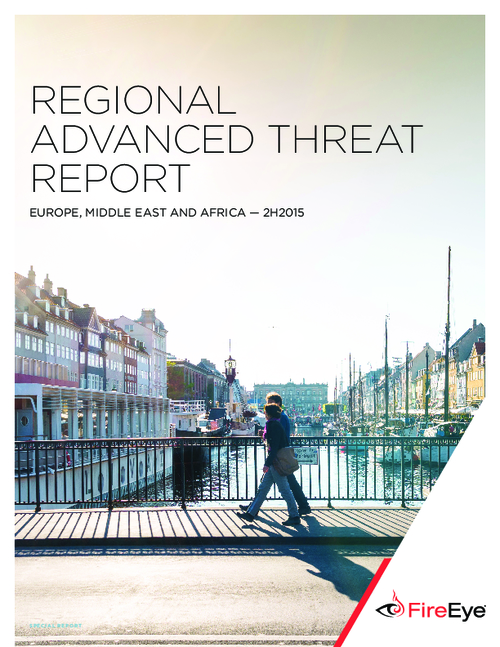 Regional Advanced Threat Report: Europe, Middle East and Africa