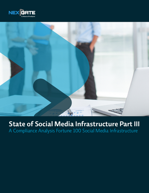 The State of Social Media Infrastructure Part III-A Compliance Analysis Fortune 100 Social Media Infrastructure