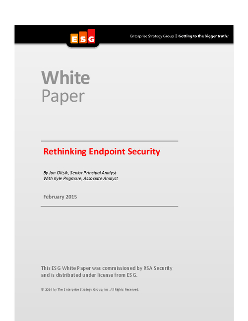 Rethinking Endpoint Security: An ESG White Paper