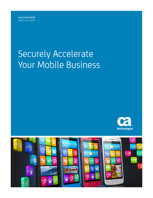 Securely Accelerate Your Mobile Business