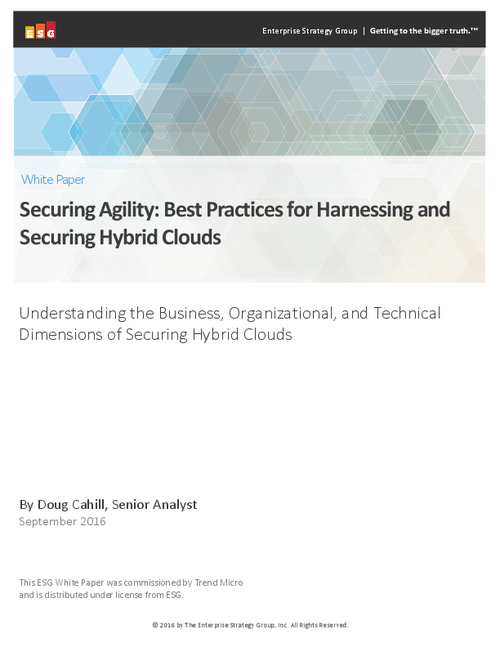 Securing Agility: Best Practices for Harnessing and Securing Hybrid Clouds