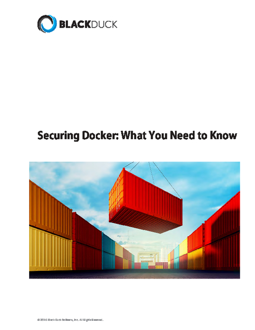 Securing Docker: What You Need To Know