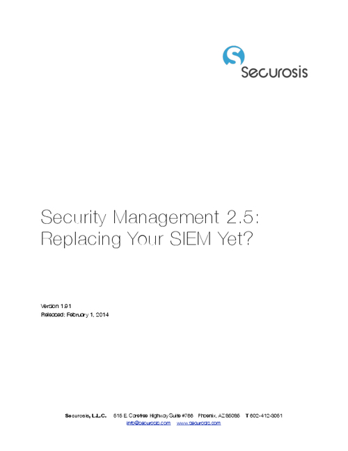 Security Management 2.5: Replacing Your SIEM Yet?