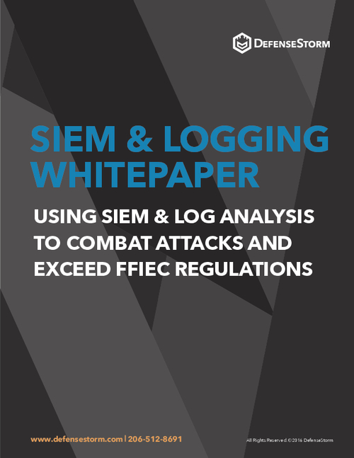SIEM & Logging: Combat Attacks and Exceed FFIEC Regulations