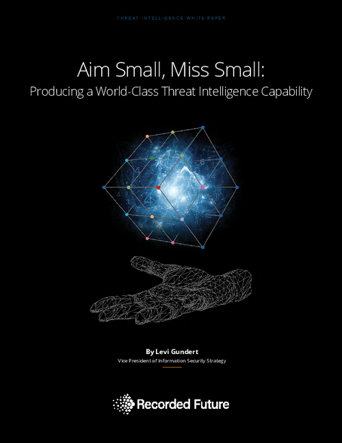 Aim Small, Miss Small: Producing a World-Class Threat Intelligence Capability