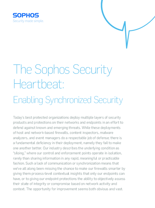 Sophos Security Heartbeat: Enabling Synchronized Security