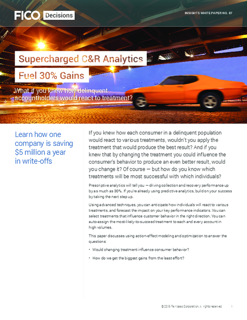 Supercharged C&R Analytics Fuel 30% Gains - What If You Knew How Delinquent Account Holders Would React to Treatment?
