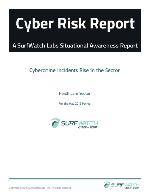 Healthcare Risk Report for the May 2015 Period