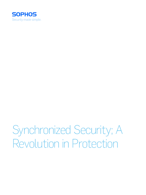 Sophos Synchronized Security, a Revolution in Protection