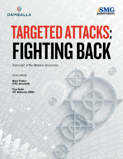 Targeted Attacks: Fighting Back