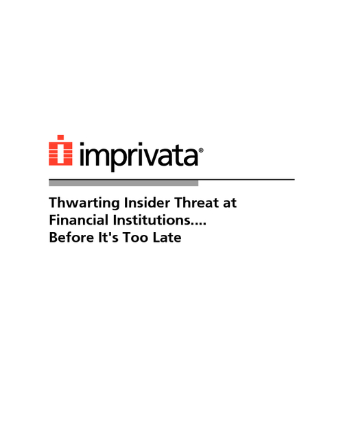 Thwarting Insider Threat for Financial Institutions