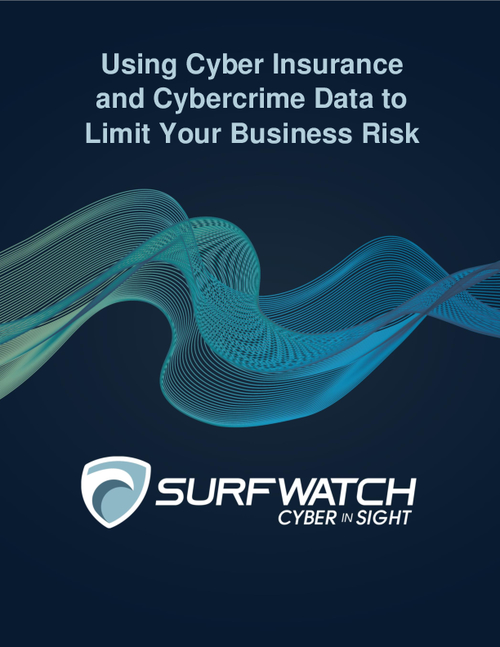 Using Cyber Insurance and Cybercrime Data to Limit Your Business Risk