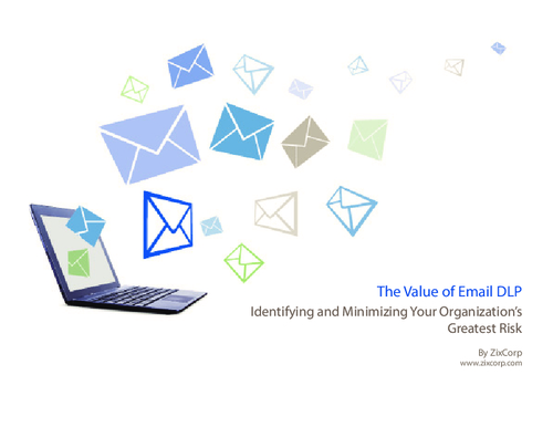 The Value of Email DLP