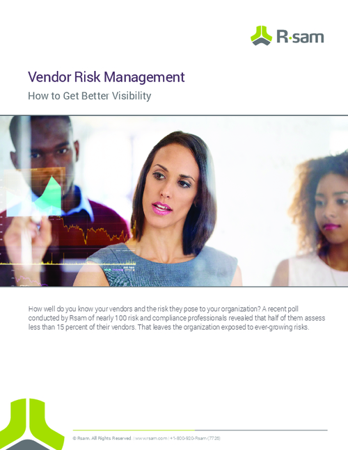 Vendor Risk Management: How To Get Better Visibility