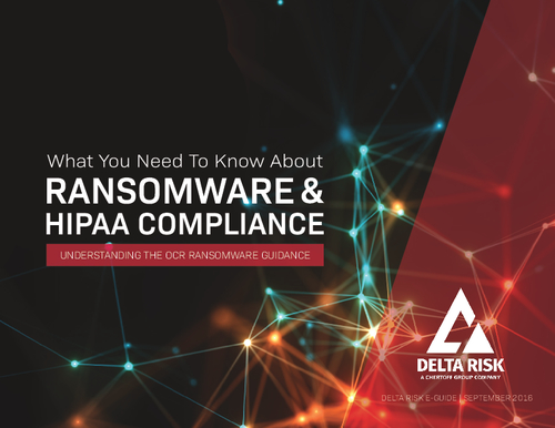 What You Need to Know About Ransomware & HIPAA Compliance: Understanding the OCR Ransomware Guidance