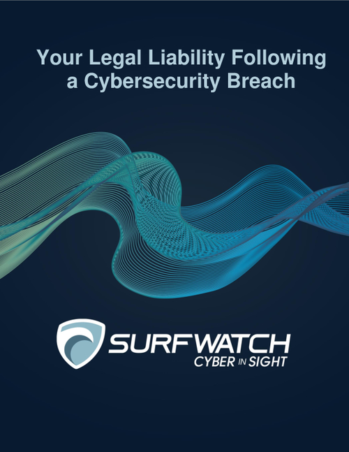 Your Legal Liability Following a Cybersecurity Breach